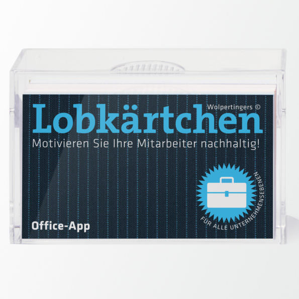 Lobkärtchen© fürs Office